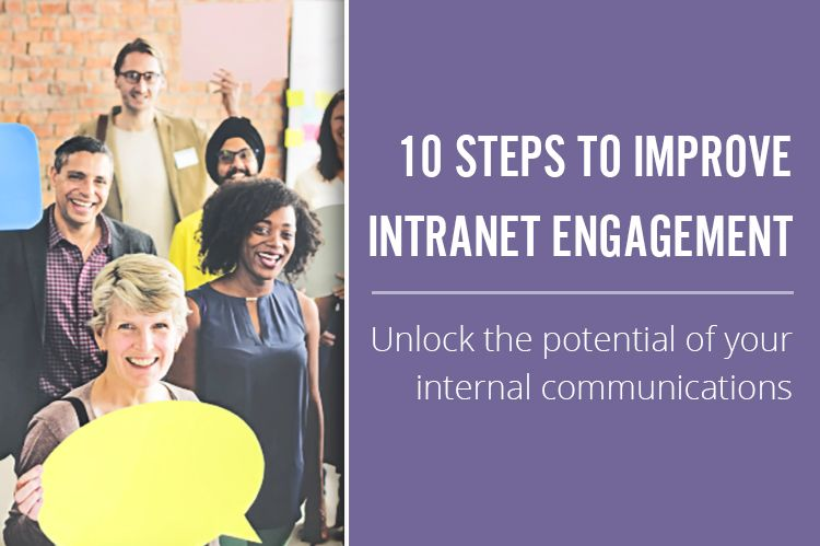 10 Steps To Improve Intranet Engagement