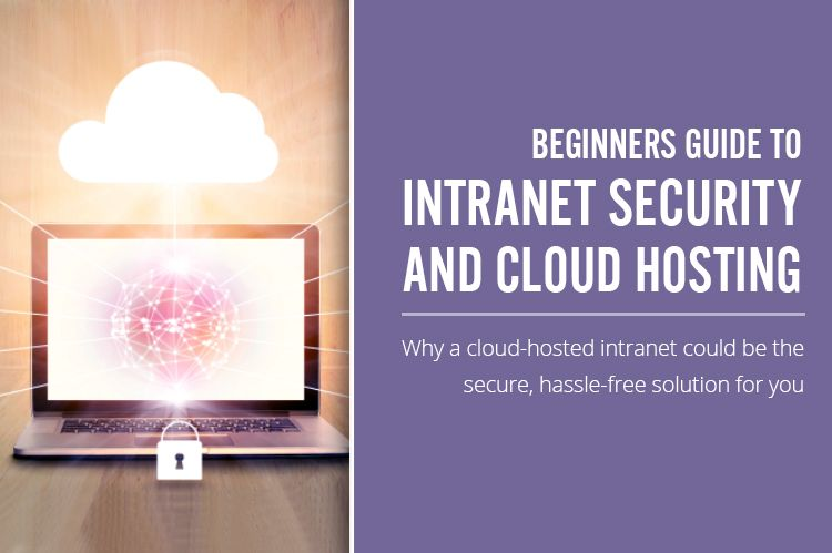 Beginners Guide to Intranet Security and Cloud Hosting