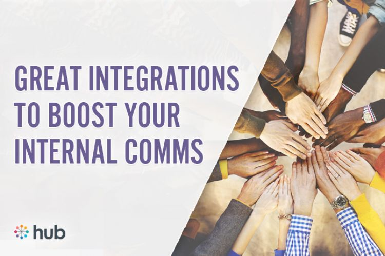 Great Intranet Integrations That Help Boost Internal Comms