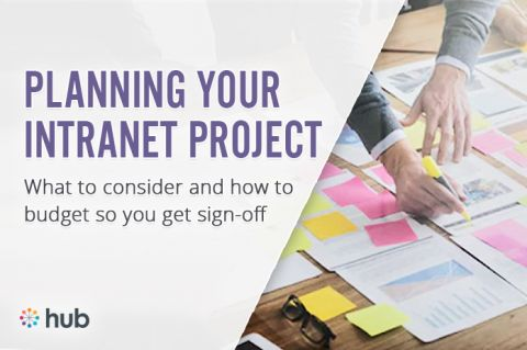 What to Consider When Planning Your Intranet Project