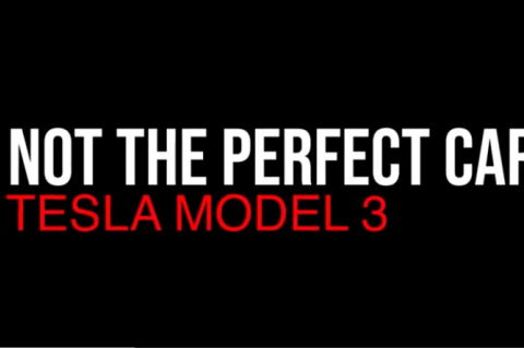 Not the Perfect Car? Tesla Model 3