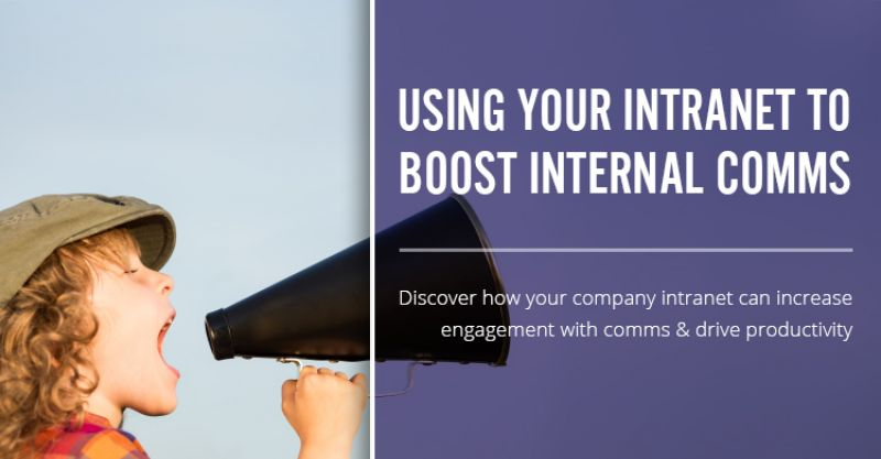 Using Your Intranet to Boost Internal Comms